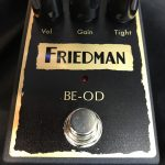 FRIEDMAN/BE-ODディストーションのレビュー!【ブティックアンプブランド】